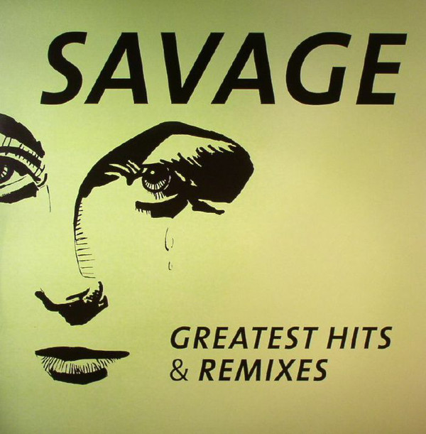 Savage - Greatest Hits & Remixes (ZYX 21097-1)