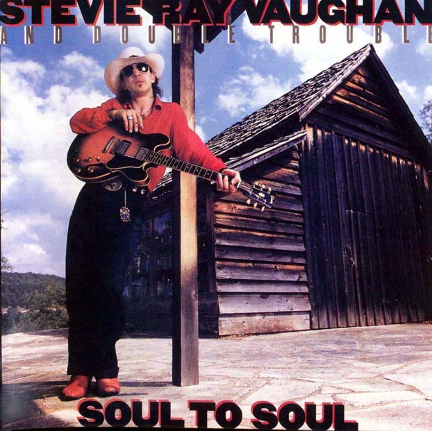 Stevie Ray Vaughan and Double Trouble - Soul To Soul (MOVLP584)