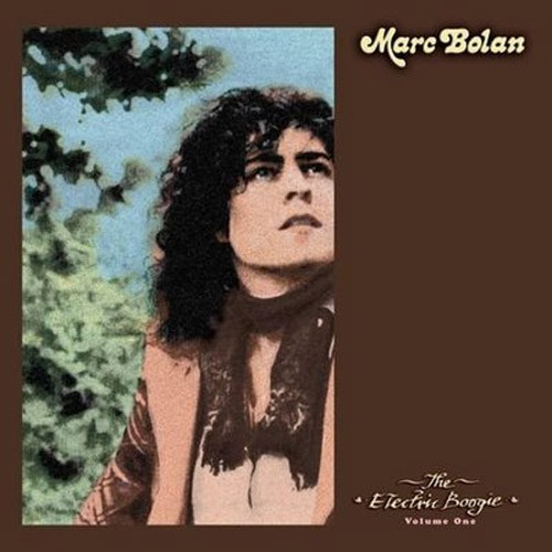 Marc Bolan - The Electric Boogie Vol. 1 (EARS033)